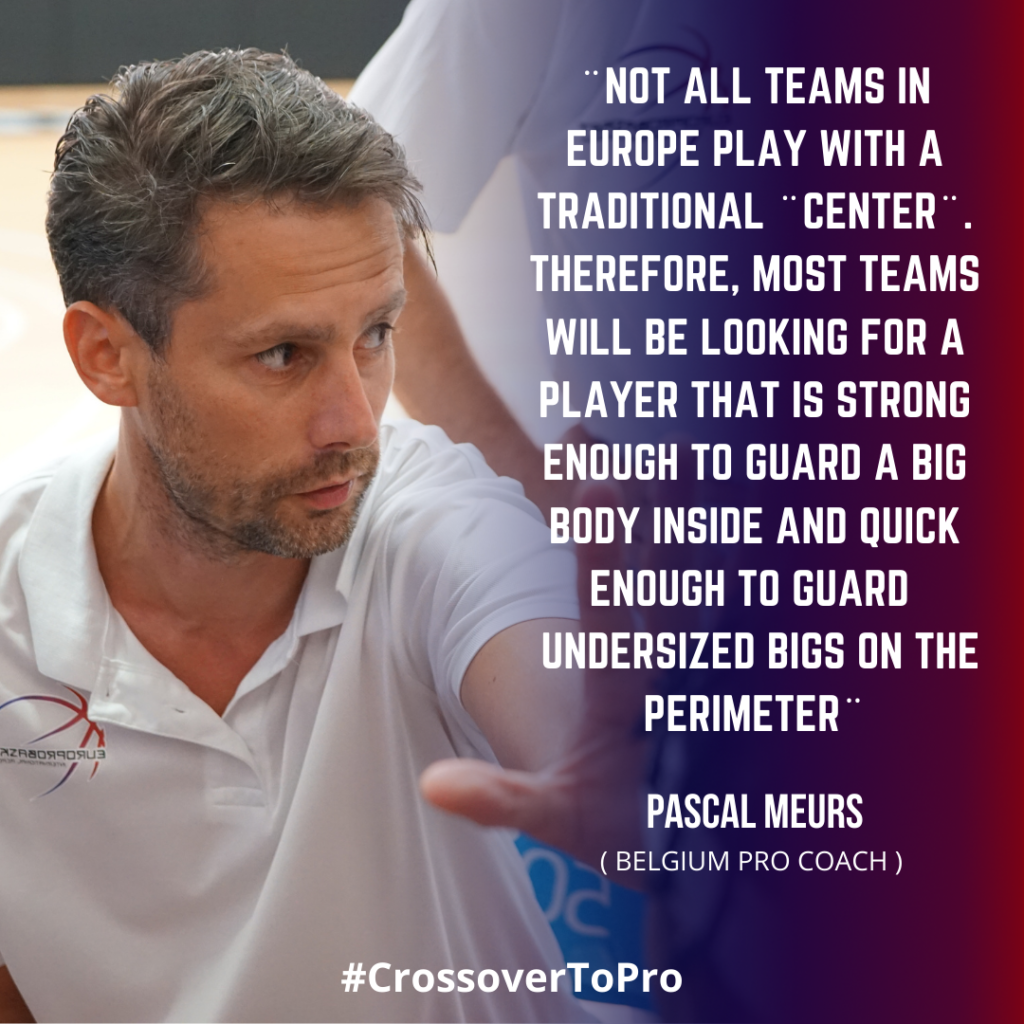 Pascal Meurs talks about european center position in basketball