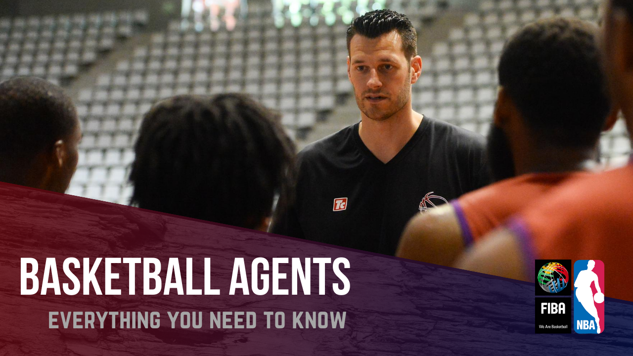 Basketball Agents – Everything You Need to Know