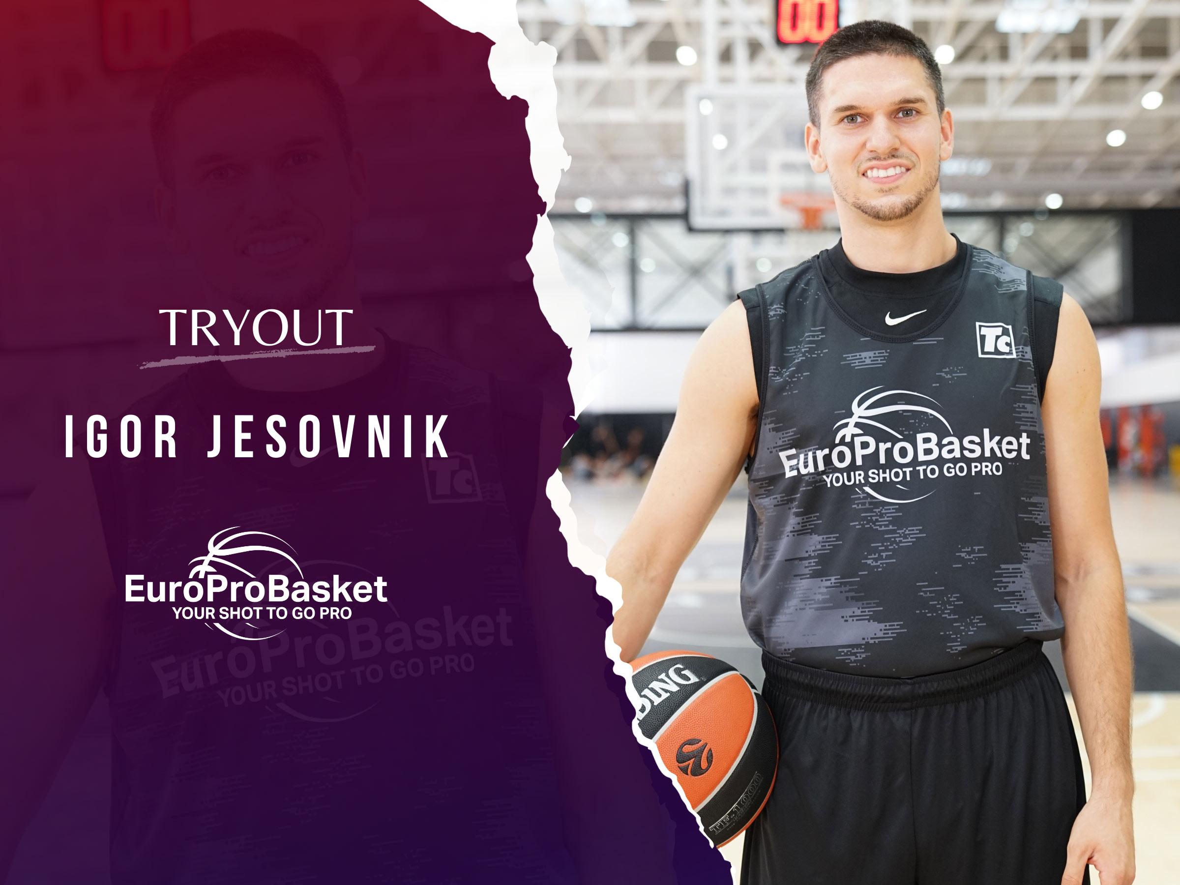 EuroProBasket Player Igor Jesovnik on Tryout in Xativa, Spain